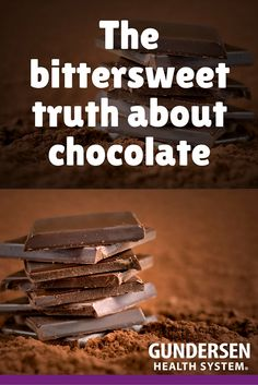The bittersweet truth about chocolate