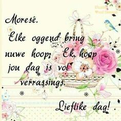 Afrikaans Good Morning Messages, Good Morning Greetings, Good Morning Good Night, Good Night Quotes, Good Morning Wishes, Day Wishes, Lekker Dag, Sleep Quotes, Evening Prayer