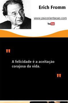 frases engraçadas psicologia,  Erich Fromm, frases Erich Fromm, frases engraçadas psicologia, psicologia frases, frases de psicologia