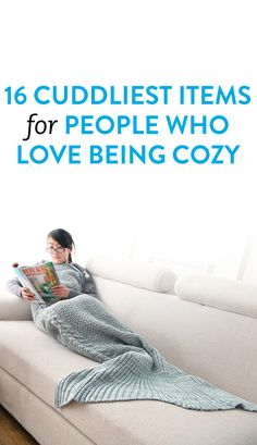 16 Cuddliest Items for People Who Love Being Cozy
