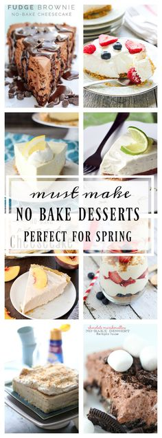 Must Make No-Bake Desserts for Spring are the perfect way to take your dessert spread over the top. Pies, cheesecakes, mousse, tartlets, parfaits & more! via @KleinworthCo