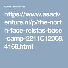 https://www.asadventure.nl/p/the-north-face-reistas-base-camp-2211C12008.4168.html