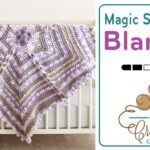 Crochet Magic Snowflake Baby Blanket + Tutorial