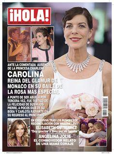 Esta semana en ¡HOLA!: Carolina, reina del 'glamour' en Mónaco en su Baile de la Rosa más especial