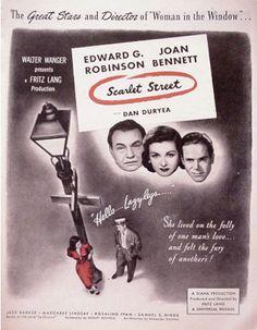 Edward G. Robinson, Joan Bennett, and Dan Duryea in Scarlet Street Fritz Lang Film, 1976 Movies, Poster Ads, Movie Posters, Joan Bennett, Old Hollywood Movies, Man In Love, Vintage Movies, Film Noir