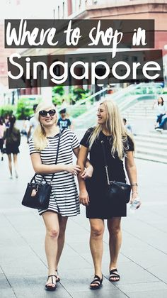 Where To Shop in Singapore - Global Fashion Gal