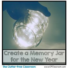 An Idea for Collecting Memories and Celebrating Achievements {New Years, Project, DIY, Classroom Idea}