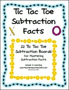 Tic Tac Toe Subtraction Facts from Games 4 Learning combines the fun of Tic Tac Toe and with practice of basic subtraction facts.     It includes 22 Tic Tac Toe Subtraction Game Boards.$