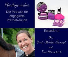 Das Kreismeisterkonzept eignet hervorragend für das Training mit deinem Pferd. Tine Hlauscheck erklärt in dieser Folge des Pferdegewieher-Podcasts wie's funktioniert.