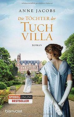Die Töchter der Tuchvilla: Roman (Die Tuchvilla-Saga, Band 2) TB 9,99€