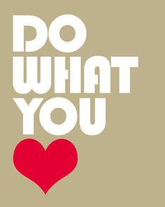 faire ce que t aime