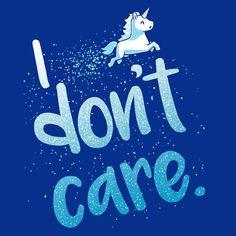 I Don't Care (Blue)