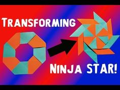 How to Make a Transforming Ninja Star (8-Pointed) - Oh, this one was fun to make. I did mine with sticky notes as I didn't have any colored paper. Such fun :)