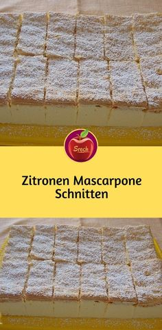 Zitronen Mascarpone-Schnitten ingredients and preparation for a baking frame of approx. 28 x 17 cm first for the cream 500 gr mascarpone with 1 tsp lemon zest Wohnkultur Low Fat Cake, Site Wordpress, Scones Ingredients, Creative Desserts, Different Cakes, Chocolate Orange, Vegan Butter, Beautiful Cakes, No Bake Cake
