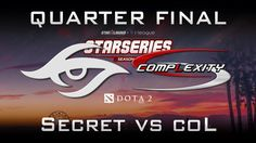 Secret vs coL Starladder i-League S2 Quarter Final Highlights Dota 2