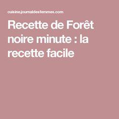 Recette de Forêt noire minute : la recette facile