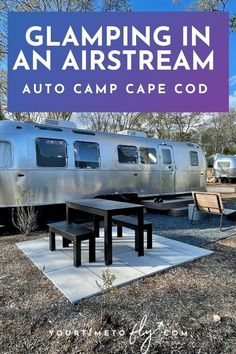 Airstream Camping, Glamping, Romantic Weekend Getaways, Couples Vacation, New England Travel, Luxury Tents, Campsite, Cape Cod, Hot