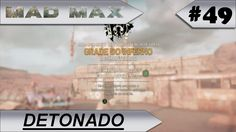 MAD MAX [DETONADO] Grade do inferno #49