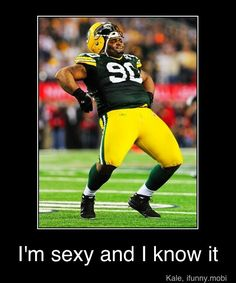 What do you say about the big man dancing on the football field?