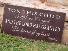 Hey, I found this really awesome Etsy listing at https://www.etsy.com/listing/103635947/for-this-child-i-have-prayed-1-samuel-1