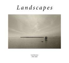 Landscapes, 1983-2003