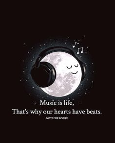 Music is life.. that's why our hearts have beats.