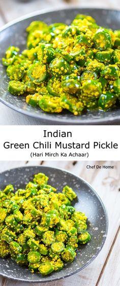 Indian Green Chili Pickle in mustard and lemons   Hari Mirch Ka Achaar   chefdehome.com