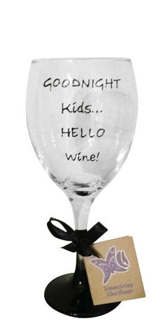 Goodnight Kids Hello Wine Wine Glass Hand Painted UK Funny, Cool Gift For her | eBay