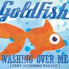Goldfish & Morning Parade - Washing Over Me <3 this
