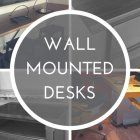 Wall Mounted Desks -