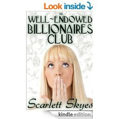 "FREE -- The Well-Endowed Billionaires Club -- ""If she can make it through the night without screaming for them to stop she gets one million dollars. If not… she gets nothing."""