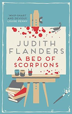 A Bed of Scorpions - What's an editor to do with so many demands? Do you deal with the morning's pile of manuscript submissions first? Or the swine from sales who steals all the chocolate digestives? Or do you concentrate on your ex-lover, whose business partner has just been found dead in their art gallery, slumped over his desk with a gun in his hand? It's another day at Timmins & Ross publishing house, but when sharp-tongued editor Samantha Clair's CID boyfriend is brought in to…
