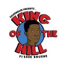 pierre-bourne-king-of-the-hill.jpg
