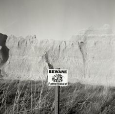 Beware of rattlesnakes in the Badlands