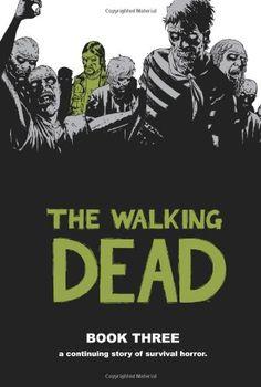 BIGWORDS.com | Cheapest copy of The Walking Dead, Book 3 by Robert Kirkman
