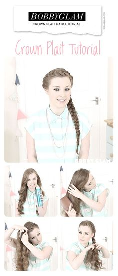 BobbyGlam Crown Plait Hair Tutorial
