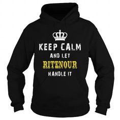 Cool  KEEP CALM AND LET RITENOUR HANDLE IT T shirts