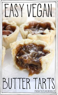 Easy Vegan Butter Tarts! The Canadian classic dessert made vegan. Tastes just like the traditional recipe but its egg and dairy free! Perfect for Canada day or any holiday treat. #itdoesnttastelikechicken #veganrecipe #vegandessert #canada via @itdoesnttastelikechicken