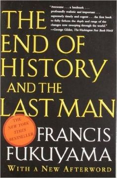 The End of History And the Last Man Reprint