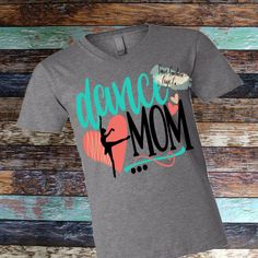 Dance Mom T-Shirt, Womens Shirt, Dance Mom, I Can't My Daughter Has Dance, Ballet, Jazz, Tap Dance, Mom Life, Girl Mom, Ballerina by SweetSouthernCraftCo on Etsy