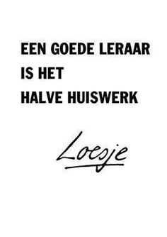 dat is zeker waar! Words Quotes, Life Quotes, Sayings, Success Quotes, Qoutes, Best Quotes, Funny Quotes, Yearbook Quotes, Teaching Quotes