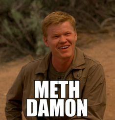 "Todd as ""Meth Damon."" http://www.jeffreymarkell.com"