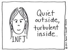 INFJ - quiet outside, turbulent inside Infj Mbti, Intj And Infj, Infj Type, Enfj, Infj Traits, Human Personality, Myers Briggs Personality Types, Feeling Alone, Feeling Sick