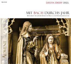 Mit Bach durchs Jahr VOL. I