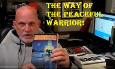 It's Time to Decide: THE WAY OF THE PEACEFUL WARRIOR…What Time is it? http://wu.to/GEwhc8