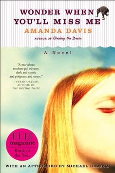 Wonder When You'll Miss Me - Kindle edition by Amanda Davis. Literature & Fiction Kindle eBooks @ Amazon.com.