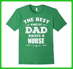 Mens The Best Kind of DAD Raises a Nurse C3 Funny T-shirt Large Grass - Careers professions shirts (*Amazon Partner-Link)