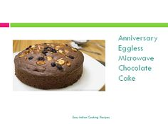Anniversary eggless microwave chocolate cake at your home by yourself. It will definitely make your partner feel happy and special. Happy Anniversary !!!