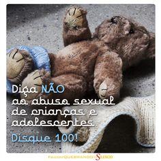 Dê um basta à violência!  Denuncie o abuso sexual de crianças e adolescentes: Disque 100! A denúncia é anônima.  #quebreosilencio