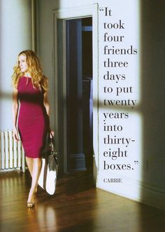 Carrie Bradshaw's quote from the Sex and the City movie
